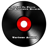 The Brunswick Records - I Fall To Pieces - Various Artists — сборник