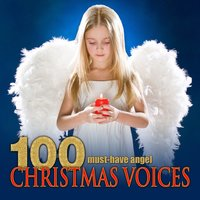 100 Must-Have Angel Christmas Voices — сборник
