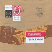 Zenith's Weight — Footlights