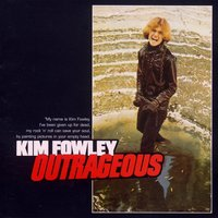 Outrageous — Kim Fowley