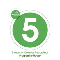 5 Years of Celestial Recordings Progressive House — сборник