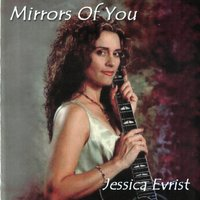 Mirrors Of You — Jessica Evrist