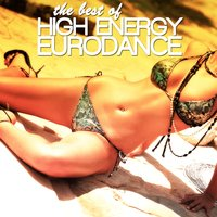 The Best of High Energy Eurodance — сборник