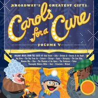 Broadway's Greatest Gifts: Carols for a Cure, Vol. 5, 2003 — сборник
