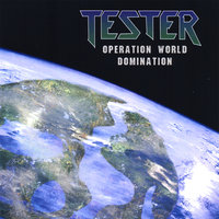 Operation World Domination — Tester