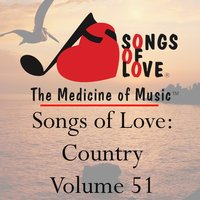 Songs of Love: Country, Vol. 51 — сборник