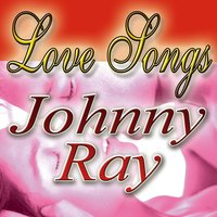 Love Longs — Johnny Ray
