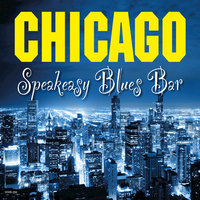 Chicago Speakeasy Blues Bar — сборник