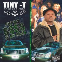 Put My $$$$ In My Hand — Tiny T