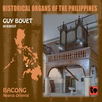 Historical Organs of the Philippines, Vol. 2: Bacong (Negros Oriental) — Guy Bovet