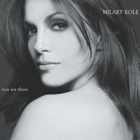 You Are There (Duets) — Hilary Kole