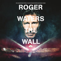 Roger Waters The Wall — Roger Waters