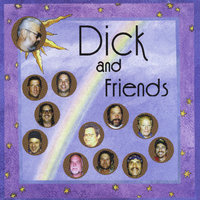 Dick & Friends — Dick Piana