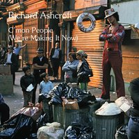 C'mon People (We're Making It Now) — Richard Ashcroft