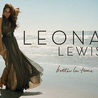 Better In Time — Leona Lewis