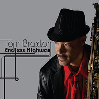 Endless Highway — Tom Braxton