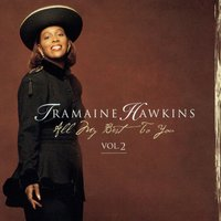 All My Best To You Vol 2 — Tramaine Hawkins