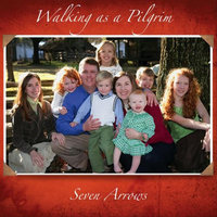 Walking as a Pilgrim — Seven Arrows