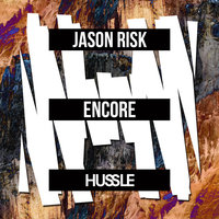 Encore — Jason Risk