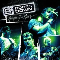 Another 700 Miles — 3 Doors Down