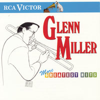 More Greatest Hits — Glenn Miller