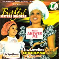 Answer Me — Faithful Sisters Singers
