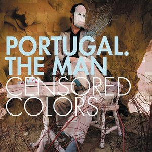 Portugal. The Man - Colors