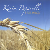 I Am Ready — Karin Paparelli