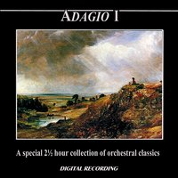 Adagio I: A Special 2 ½ Hour Collection of Orchestral Classics — Slovak Philharmonic Orchestra, Adrian Leaper, Ondrej Lenard, Capella Istropolitana, Polish Radio National Symphony Orchestra