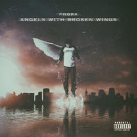 Angels With Broken Wings — Phora