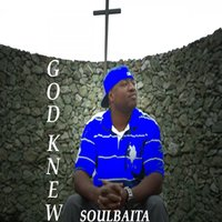 God Knew - EP — Soulbaita