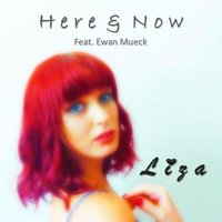 Here & Now — Liza