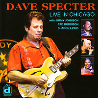Live in Chicago — Sharon Lewis, Jimmy Johnson, Dave Specter, Tad Robinson