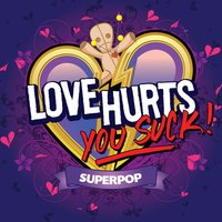 Superpop (Love Hurts You Suck) — сборник