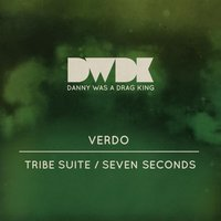 Tribe Suite / Seven Seconds — Verdo