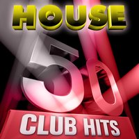 50 House Club Hits, Vol. 1 — сборник