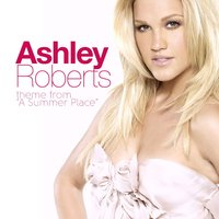 "Theme from ""A Summer Place"" — Ashley Roberts"