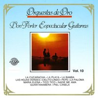Orquestas de Oro, Vol. 10 — Don Porter