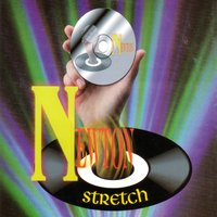 Stretch - Cd Single — Newton