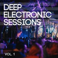 Deep Electronic Sessions, Vol. 1 — сборник