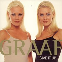 Give It Up — Graaf