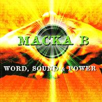 Word, Sound & Power — Macka B