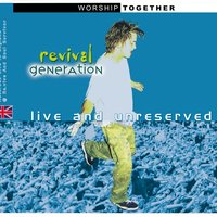Revival Generation: Live And Unreserved — сборник