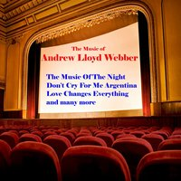 The Music of Andrew Lloyd Webber — The West End Performers