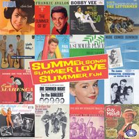Summer Songs, Summer Love, Summer Fun — сборник