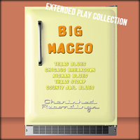 The Extended Play Collection, Volume 46 — Big Maceo