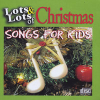 Lots and Lots of Christmas Songs for Kids — James Coffey & Friends
