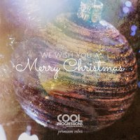 We Wish You a Merry Christmas - Premium Vibes — сборник