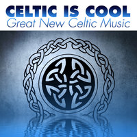 Celtic Is Cool: Great New Celtic Music — Stevie Lawrence