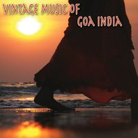 Vintage Music Of Goa India — сборник